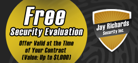 Free Security Evaluation Offer Valid at the Timeof Your Contract (Value: Up to 1,000) - Security Services
